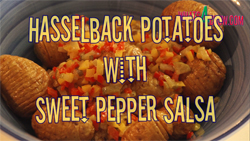 How to cook hasselback potatoes with sweet pepper salsa