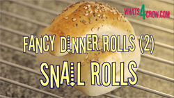 Learn how to make fancy dinner rolls - Part 2
