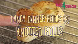 Learn how to make fancy dinner rolls - Part 3