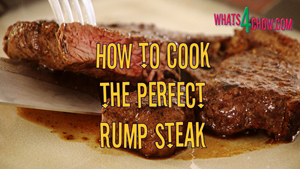 How to cook the perfect rump steak