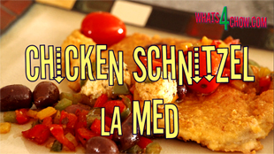 Chicken Schnitzel la Med. Schnitzel topped with herbed ricotta, peppers, olives and tomatoes