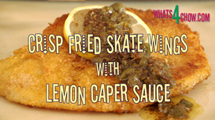 Crisp Fried Skate Wings. Crumbed skate wings fried in butter, topped with lemon caper butter.