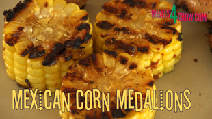 mexican-style corn,mexican street corn,spicy mexican corn,how to make mexican street corn,hot mexican corn,mexican corn medalions,mexican corn medalions recipe,mexican corn medalions, corn on the cob, mexican corn on the cob, grilled corn, how to make corn, Mexican Cuisine (Cuisine), how to cook mexican corn, yellow corn tortillas, mexican recipes vegetarian