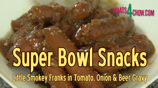 superbowl snacks,super bowl snacks,cocktail sauasages in thick gravy,cocktail sausages in tomato,onion & beer,simmered cocktail frankfurters,smoked cocktail frankfurters in tomato gravy,super bowl recipes,how to cook cocktail sausages,recipes for the big game,tomato,onion,beer,tomato onion & beer gravy,tomato onion beer salsa,food for the super bowl