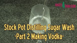 how to make vodka,how to make vodka at home,pot distilling vodka,stock pot distilling vodka,distilling vodka from sugar wash,how to distill vodka,how to distill vodka in a stock pot still,homemade vodka recipe,homemade vodka from sugarwash recipe,making vodka at home,making vodka from sugar wash,easy how to make vodka