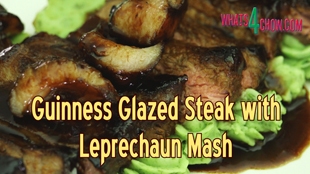 glazed steak, guinness glazed steak, leprechaun mash, leprechaun mashed potatoes, glazed, food, cooking, steak, recipe, kfc chicken recipe, recipe, how to, how to make, recipes, kfc recipe, guinness, saint patrick's day (holiday), mashed potatoes, how to make apple cider vinegar at home, kfc fried chicken recipe, kentucky fried chicken, kfc hot wings, how to make kfc chicken, homemade, kfc secret recipe, recipes, restaurant, dinner, steak (type of dish), beer, burger bun recipe,