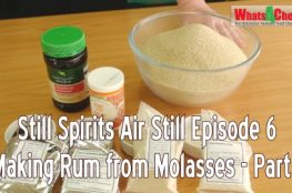 Still Spirits Air Still Ep6 - Making Rum from Molasses
